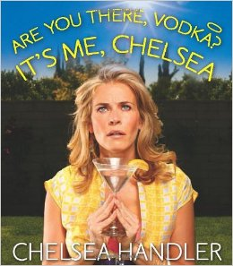 1. Are You There Vodka? It's Me, Chelsea