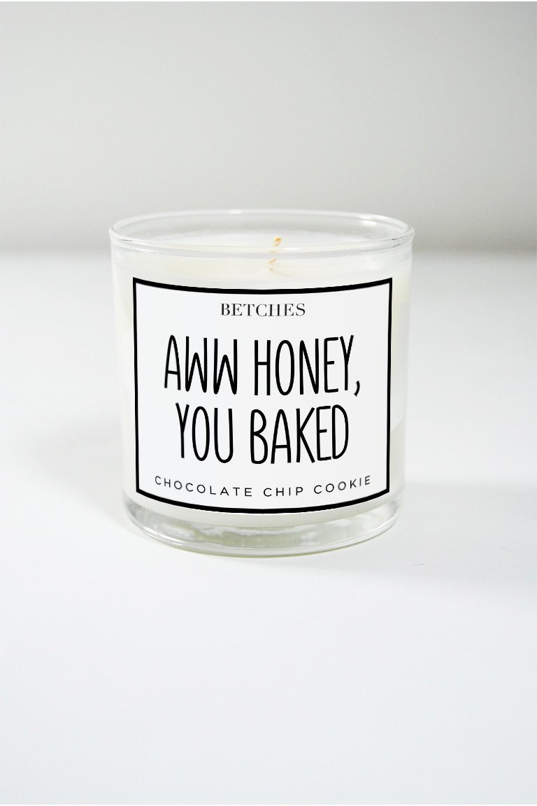 Aww Honey You Baked Candle