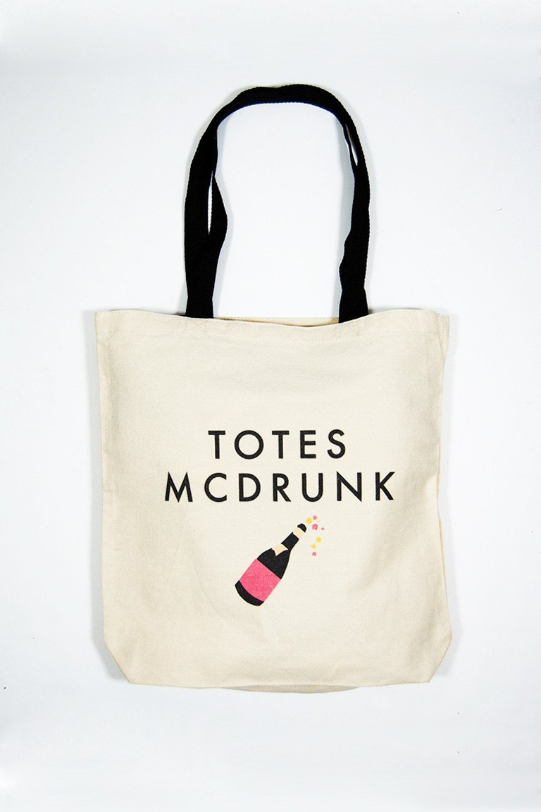 Totes McDrunk Tote