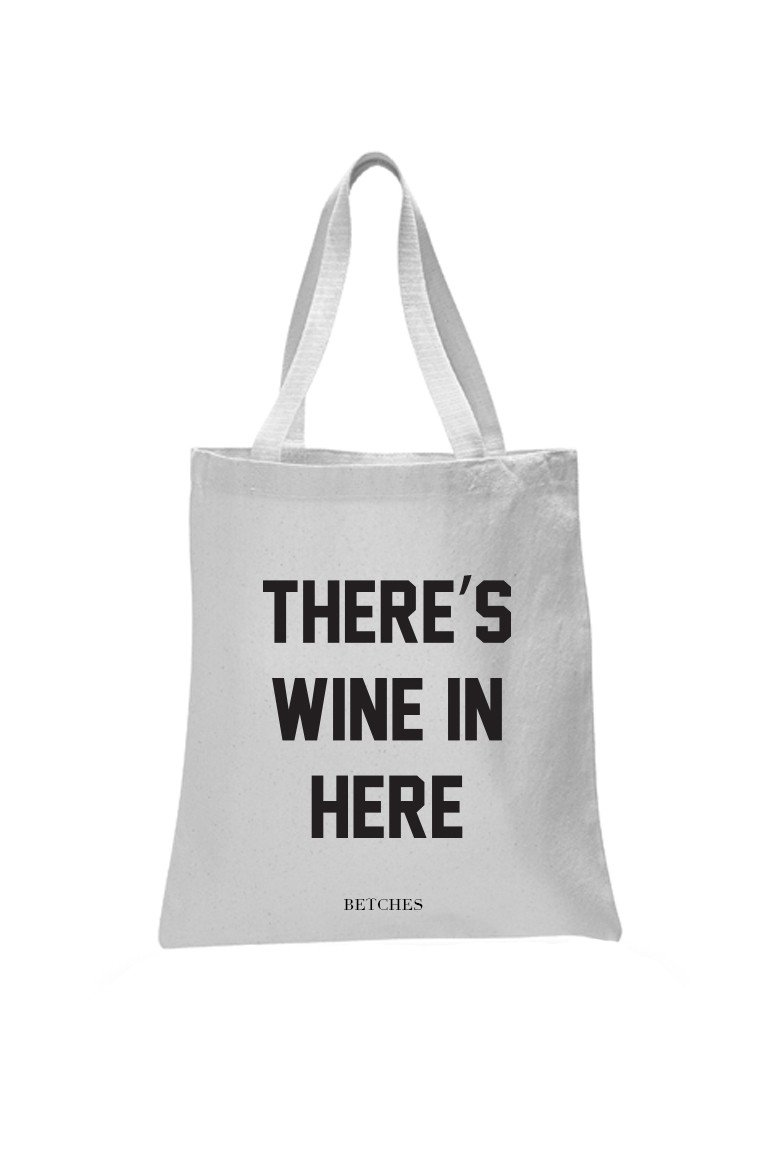 There's Wine In Here Tote