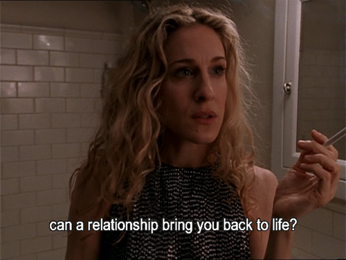 Can A Relationship Bring You Back To Life? SATC